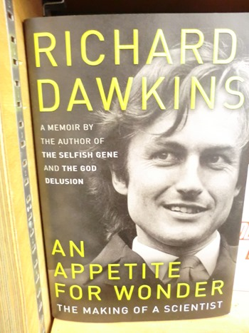 Richard Dawkins An Appetite for Wonder