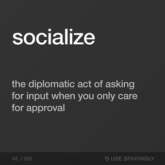 socialize_use-sparingly