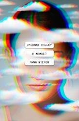 uncanny valley anna wiener