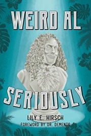Weird Al Seriously March 2020
